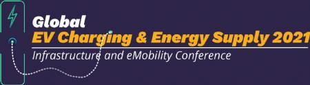 EV Charging & Energy Supply 2021 (April 27/28) conference